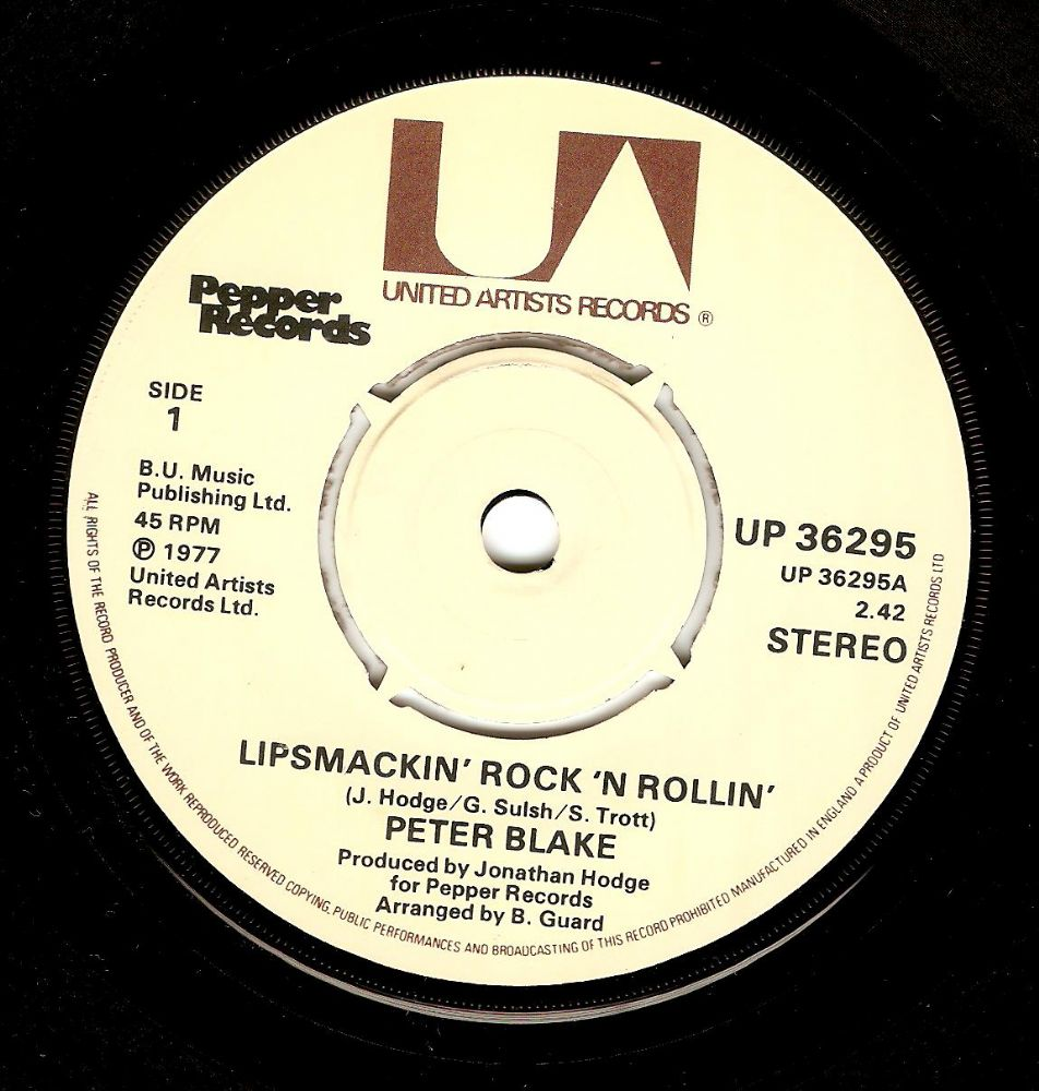 PETER BLAKE Lipsmackin' Rock 'N Rollin' Vinyl Record 7 Inch United Artists 1977